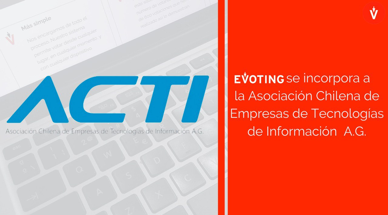 EVoting se incorpora a ACTI